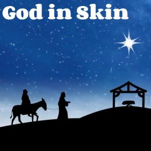 god in skin