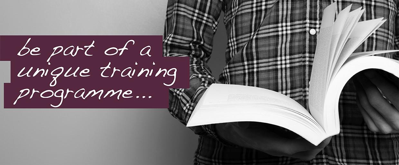 be part of a unique training programme